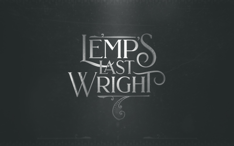 Lemp's Last Wright - Main Titles